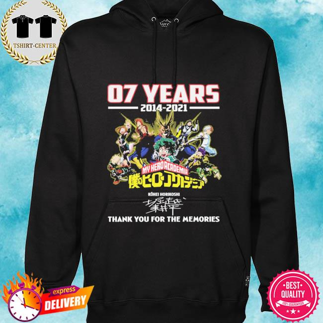 07 years 2014 2021 My Hero Academia thank you for the memories signatures s hoodie