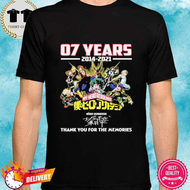 07 years 2014 2021 My Hero Academia thank you for the memories signatures shirt