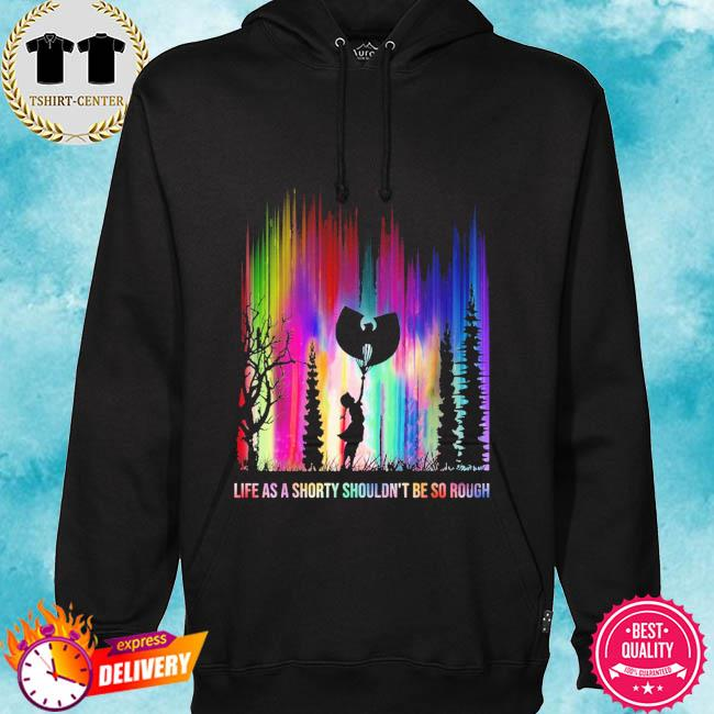 life as a shorty shouldn't be so rough Halloween s hoodie